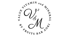 V2&M by Fruits Bar AOKI